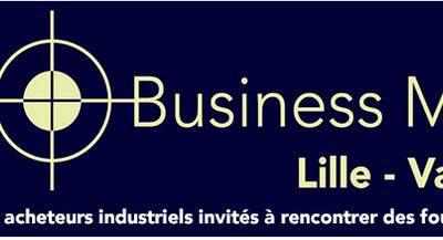 6 et 7 juin 2019 – Business Meeting Lille-Valenciennes- La convention d'affaires des sous-traitants industriels